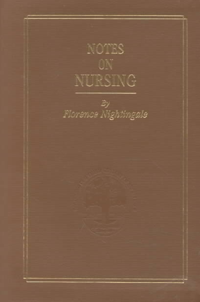 Notes on Nursing By Nightingale, Florence/ Barnum, Barbara Stevens (INT)